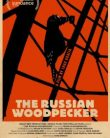 Rus Ağaçkakanı — The Russian Woodpecker 2015 Türkçe Altyazılı HD izle