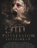 Kanlı Deney – The Possession Experiment İzle