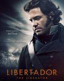 Kurtarıcı – The Libertador İzle