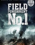 Sürgün – Field Punishment No.1 İzle